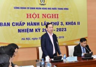Công đoàn Cơ quan NHNN Trung ương: Chủ động tham gia chăm lo đời sống cho người lao động