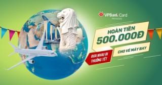 Tết đến, nhận siêu ưu đãi từ thẻ tín dụng VPBank
