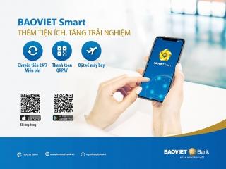 BAOVIET SMART - Thêm tiện ích, tăng trải nghiệm
