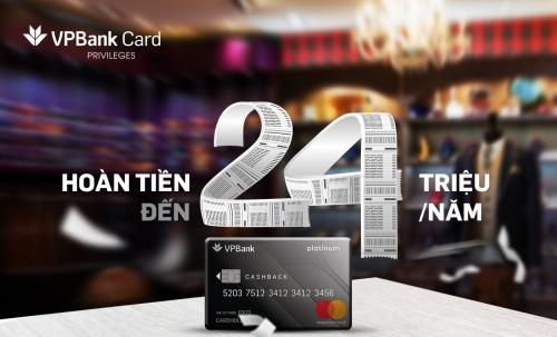 Ra mắt thẻ Platinum Cashback, VPBank kỳ vọng thay đổi thói quen tiêu dùng của khách hàng