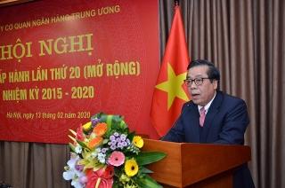 Đảng ủy cơ quan NHTW: Hội nghị Ban Chấp hành lần thứ 20 nhiệm kỳ 2015-2020