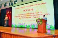 Đảng ủy cơ quan NHTW: Tổ chức Hội nghị tập huấn về đại hội Đảng các cấp