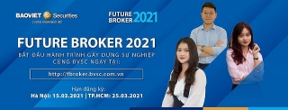 Future Broker: Dành cho các bạn trẻ muốn làm việc trong lĩnh vực chứng khoán