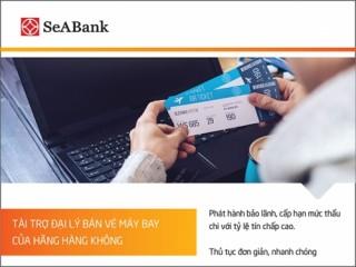 SeABank sẽ cấp hạn mức thấu chi cho các đại lý vé máy bay