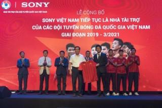 Sony Việt Nam tiếp tục tài trợ các Đội tuyển bóng đá quốc gia Việt Nam