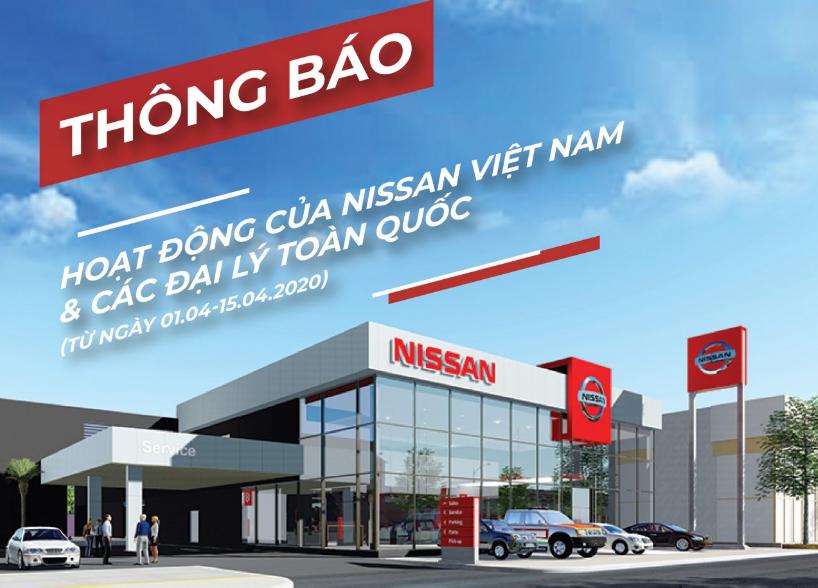 Các đại lý của Nissan Việt Nam tạm dừng hoạt động đến hết ngày 15/4