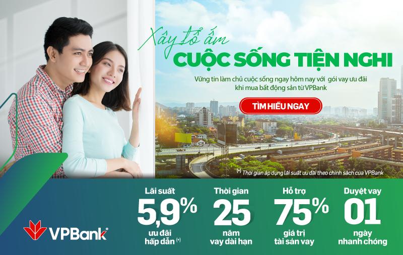 VPBank cho vay mua nhà với lãi suất ưu đãi chỉ từ 5,9%/năm