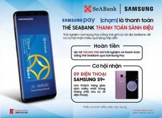 Cơ hội nhận điện thoại Samsung S9+ của chủ thẻ SeABank