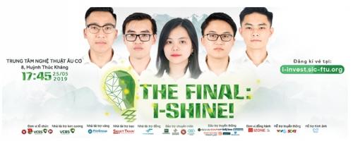 Đêm chung kết cuộc thi I-INVEST! 2019: Hứa hẹn nhiều hấp dẫn