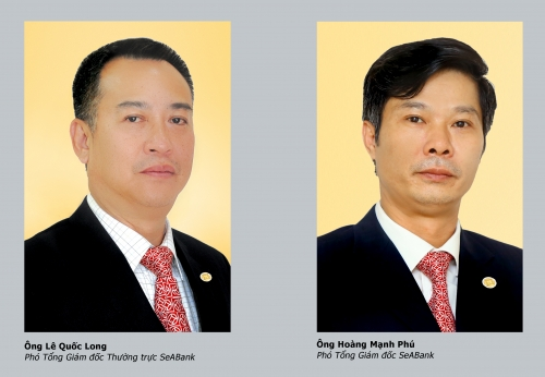 SeABank bổ nhiệm liền một lúc hai Phó tổng giám đốc