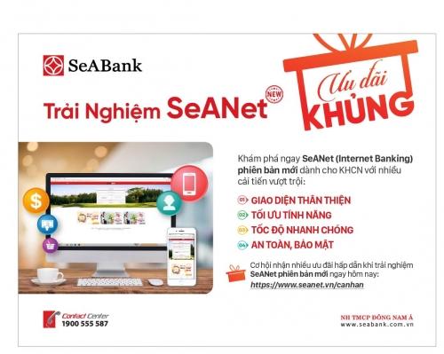 SeABank dành nhiều ưu đãi khách hàng dịp ra mắt Internet Banking mới