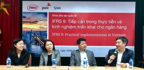 Áp dụng chuẩn IFRS 9: Thách thức lớn nếu ngân hàng chậm bắt tay vào triển khai