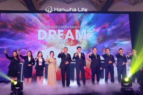 Hanwha Life Việt Nam giới thiệu đơn vị kinh doanh mới Dream Plus