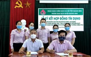 NHCSXH Quảng Bình giải ngân nhanh, hỗ trợ doanh nghiệp trả lương cho lao động ngừng việc