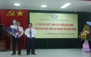 NHNN bổ nhiệm Giám đốc NHNN Chi nhánh tỉnh Ninh Thuận