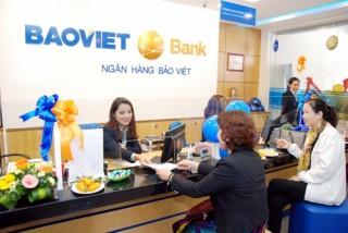 6 tháng đầu năm, BAOVIET Bank thu lãi thuần từ hoạt động tín dụng 400 tỷ đồng