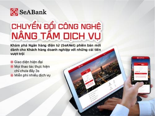 SeABank ra mắt SeANet phiên bản mới cho khách hàng doanh nghiệp