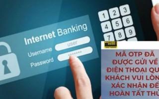 Cảnh báo giả danh ngân viên ngân hàng lừa đảo chiếm đoạt tiền qua tài khoản