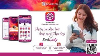 SeABank ra mắt ứng dụng ngân hàng số phiên bản dành riêng cho phái đẹp