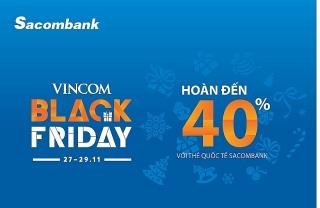 Nhiều ưu đãi cho chủ thẻ quốc tế Sacombank  vào Black Friday