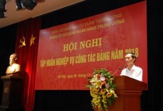 Đảng ủy cơ quan NHTW tập huấn nghiệp vụ công tác Đảng