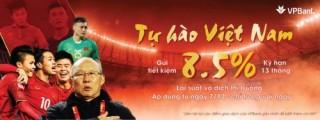 Sôi động cùng AFF Cup 2018, VPBank công bố ưu đãi 'Tự hào Việt Nam'