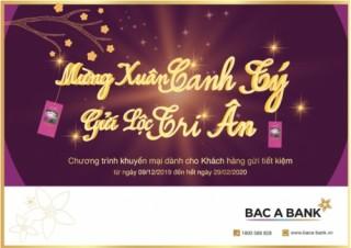 BAC A BANK gửi lộc tri ân khách hàng gửi tiền