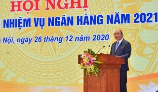 Thủ tướng Nguyễn Xuân Phúc: NHNN đã điều hành chính sách tiền tệ chủ động, linh hoạt, khéo léo
