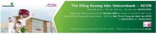 Ra mắt thẻ ghi nợ nội địa đồng thương hiệu Vietcombank AEON