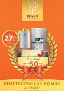 Nhiều quà tặng hấp dẫn ngày khai trương căn hộ mẫu Roman Plaza