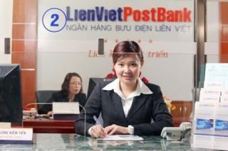LienVietPostBank giảm nhẹ lãi suất huy động VND