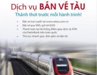 Tiện lợi mua vé tàu trực tuyến qua VietinBank
