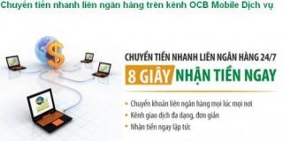 Chuyển tiền nhanh liên ngân hàng đã có trên kênh OCB Mobile