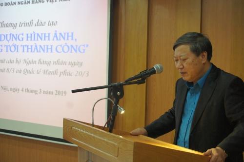 Công đoàn Ngân hàng Việt Nam: Khóa đào tạo xây dựng hình ảnh, hướng tới thành công