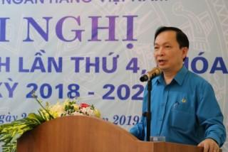 Công đoàn Ngân hàng Việt Nam: Hội nghị Ban chấp hành lần thứ 4 khoá VI nhiệm kỳ 2018–2023