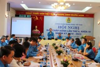 Công đoàn Ngân hàng Việt Nam: Hội nghị Ban chấp hành thông qua nhiều Nghị quyết quan trọng