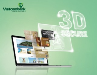 Vietcombank áp dụng 3D secure trong giao dịch thẻ
