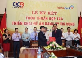 CIC và VietinBank ký kết thỏa thuận hợp tác triển khai Đề án đăng ký tín dụng
