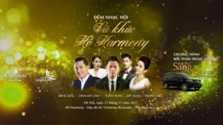 'Vũ khúc hồ Harmony': Đêm nhạc tuyệt đỉnh bên hồ