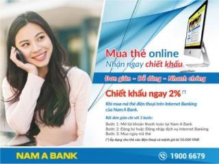 Chiết khấu 2% khi mua mã thẻ điện thoại qua Nam A Bank