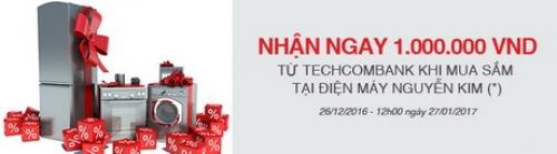 Ưu đãi lên tới 1 triệu đồng khi mua sắm tại Điện máy Nguyễn Kim