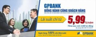GPBANK dành 2000 tỷ đồng cho vay ưu đãi với lãi suất chỉ từ 5,99%/năm