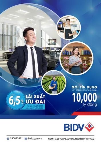 BIDV dành 10.000 tỷ đồng cho vay ưu đãi với lãi suất chỉ từ 6,5%/năm