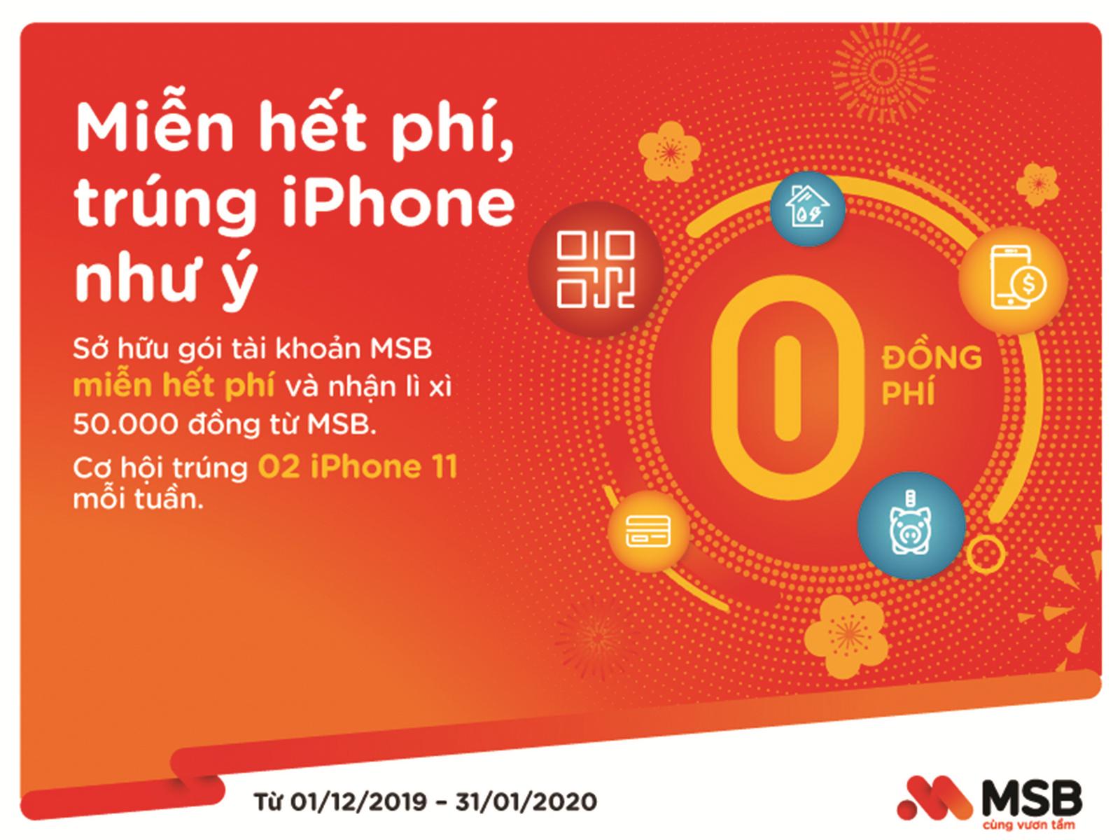 """""""Miễn hết phí – Trúng iPhone như ý"""" khi giao dịch trên ngân hàng điện tử MSB"""