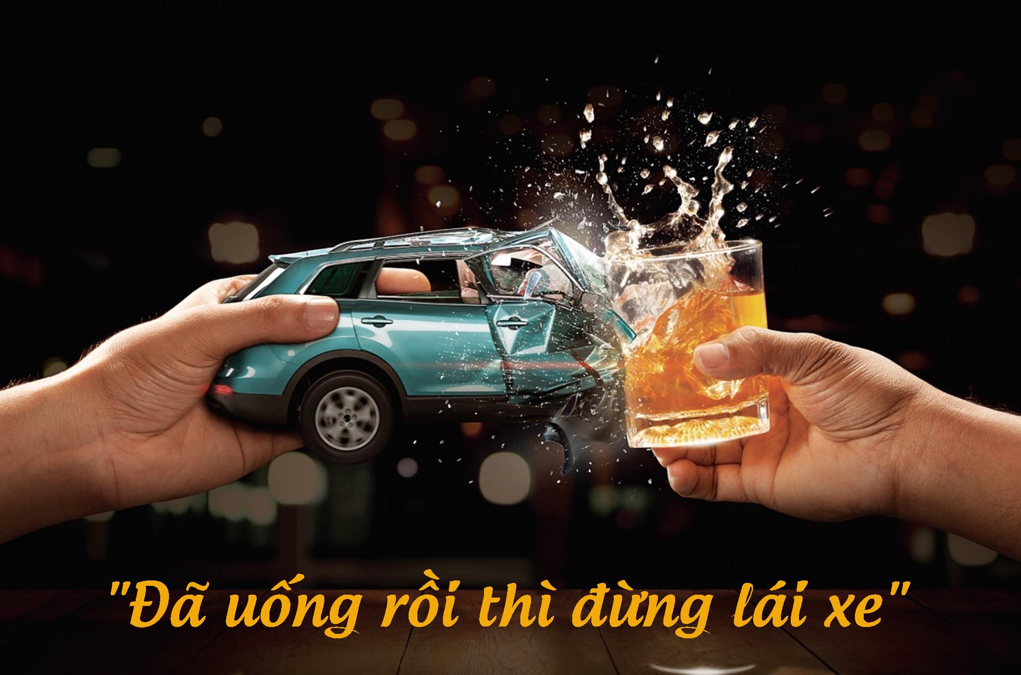 Đã uống rượu bia thì không lái xe