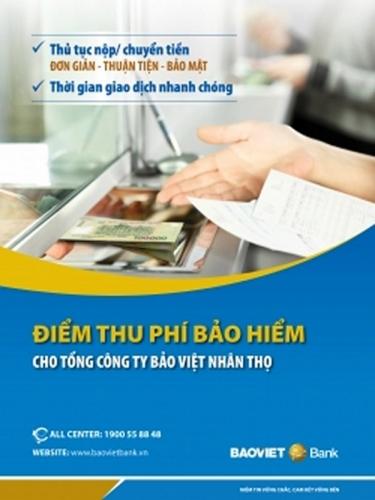 BaoViet Bank triển khai dịch vụ thu hộ phí bảo hiểm nhân thọ