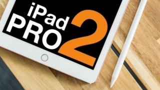 Những điều cần biết về iPad Pro 2