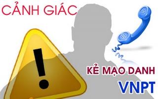 VNPT cảnh báo hiện tượng lừa đảo cước viễn thông quốc tế