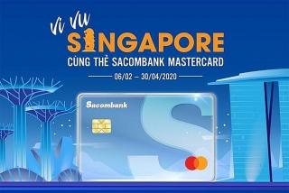 Chủ thẻ Sacombank Mastercard được tặng chuyến du lịch Singapore