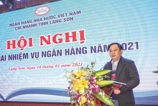 NHNN Chi nhánh tỉnh Lạng Sơn: Kết nối sức mạnh hệ thống thúc đẩy kinh tế địa phương